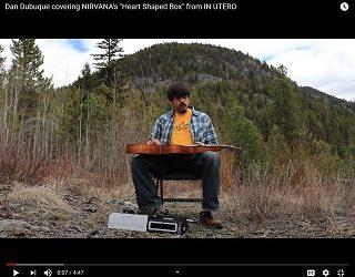 "Viral Vid–Amazing Slide Guitar Rendition Of Nirvana's ""Heart Shaped Box"""