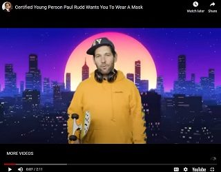 """""""Certified Young Person"""" Paul Rudd Urges Milennials To Wear Masks"""