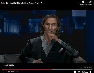 Flat Matthew McConaughey Stars In Doritos 3D Super Bowl Ad