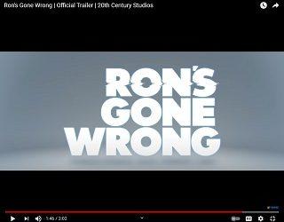 "Zach Galifanakis In ""Ron's Gone Wrong"" Trailer"